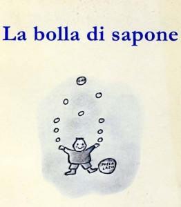 Maurizia Benedetti, La bolla di sapone (Il Filo)