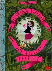 Charlotte GAstaut, Il grande viaggio della piccola Angelica (Gallucci)