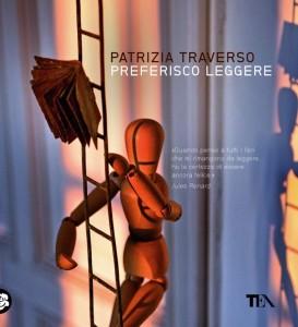 Patrizia Traverso, Preferisco leggere (Tea)