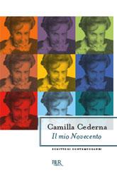 Camilla Cederna, Il mio Novecento (Bur)