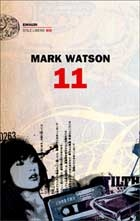 Mark Watson, 11 (Einaudi)