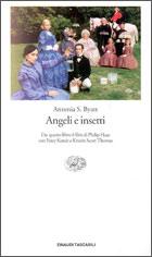 Antonia Byatt, Angeli e insetti (Einaudi)