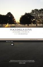 André Dubus, Voci dalla luna (Mattioli 1885)