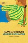 Natalia Ginzburg, Lessico famigliare (Einaudi)
